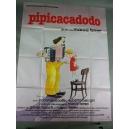 """PLAKAT """"PIPICACADODO"""""""